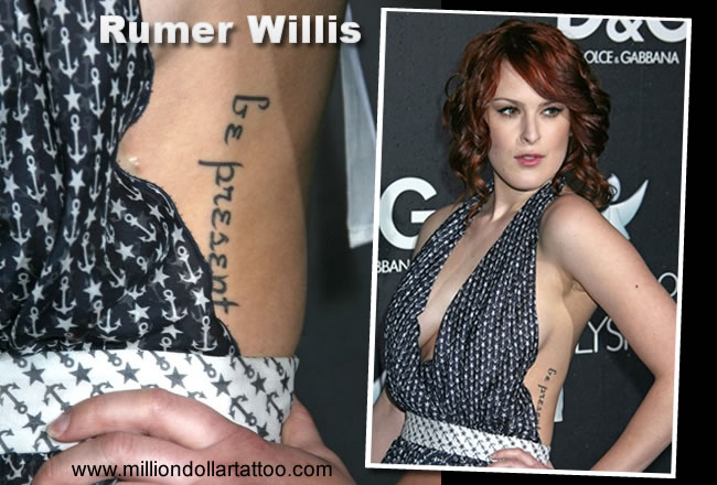 """Rumer Willis has a tattoo that reads """"Be Present""""."""
